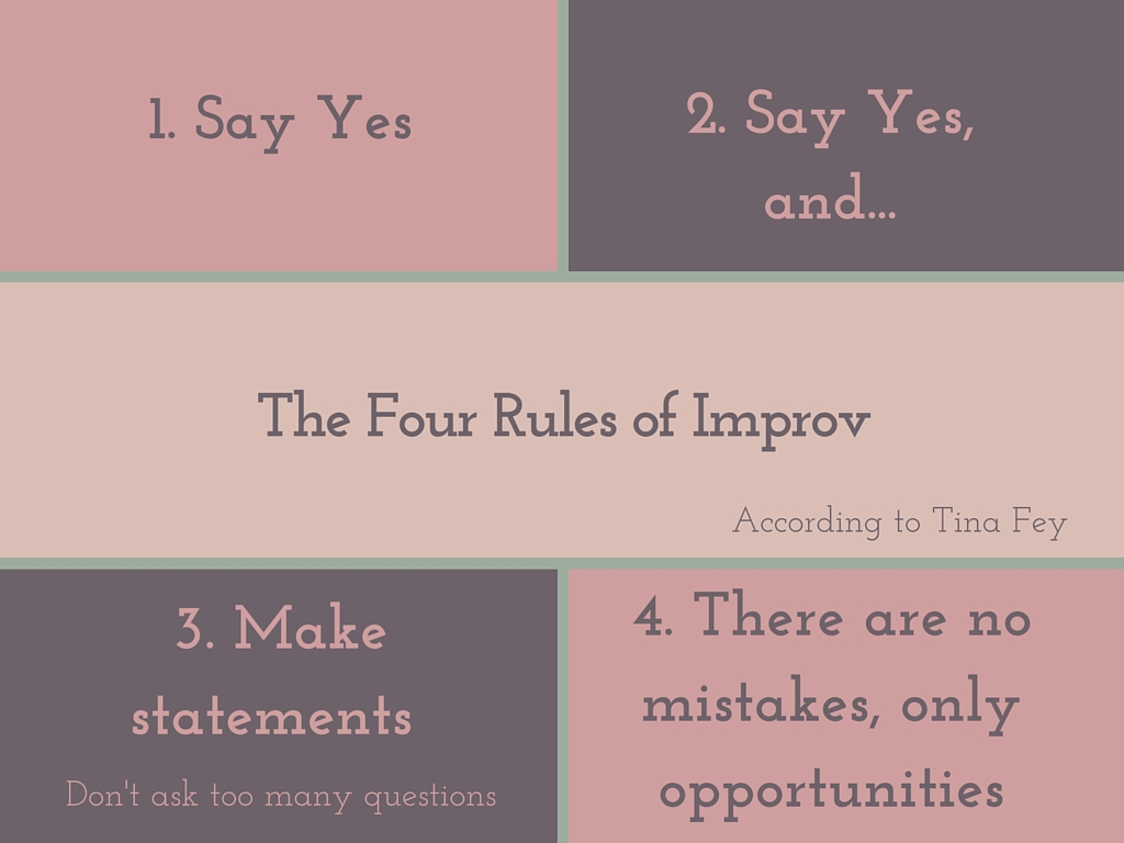 The Four Rules of Improv